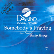 Somebody's Praying, Accompaniment CD     -     By: Ricky Skaggs