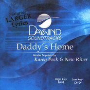 Daddy's Home, Accompaniment CD   -     By: Karen Peck & New River