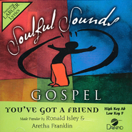 You've Got A Friend   -     By: Ronald Isley