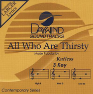 All Who Are Thirsty, Accompaniment CD   -     By: Kutless