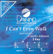 I Can't Even Walk, Accompaniment CD   -     By: Charles Johnson