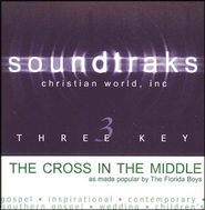 The Cross In The Middle, Accompaniment CD   -     By: The Florida Boys