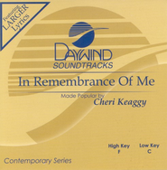 In Remembrance Of Me, Accompaniment CD   -     By: Cheri Keaggy