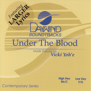 Under The Blood, Accompaniment CD   -     By: Vicki Yohe