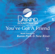 You've Got A Friend, Accompaniment CD   -     By: Karen Peck