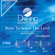 Born To Serve The Lord   -     By: The Happy Goodmans