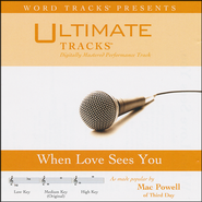 When Love Sees You, Acc CD    -              By: Mac Powell