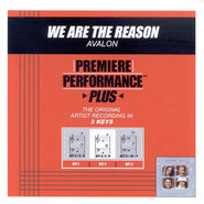 We Are The Reason (Key-C/G/D-Premiere Performance Plus w/Background Vocals)  [Music Download] -     By: Avalon