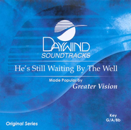 He's Still Waiting By the Well, Accompaniment CD   -              By: Greater Vision