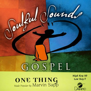 One Thing, Accompaniment CD    -     By: Marvin Sapp
