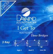 I Get To, Accompaniment CD   -     By: Three Bridges