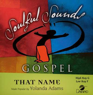 That Name, Accompaniment CD   -     By: Yolanda Adams