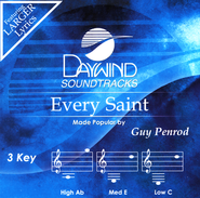 Every Saint   -              By: Guy Penrod