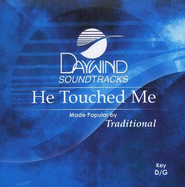 He Touched Me, Accompaniment CD   -     By: Bill Gaither, Gloria Gaither, Homecoming Friends