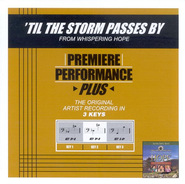 'Til The Storm Passes By, Accompaniment CD   -     By: Bill Gaither, Gloria Gaither, Homecoming Friends