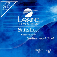 Satisfied, Accompaniment CD   -     By: Gaither Vocal Band