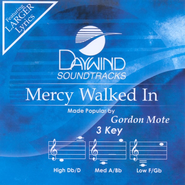 Mercy Walked In, Accompaniment CD   -     By: Gordon Mote