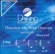 Threaten Me With Heaven, Acc CD    -              By: Vince Gill