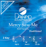 Mercy Saw Me (3 Key), Accompaniment CD   -