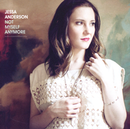 Not Myself Anymore   -              By: Jessa Anderson