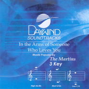 In The Arms Of Someone Who Loves You, Accompaniment CD   -              By: The Martins