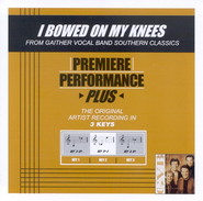 I Bowed On My Knees, Accompaniment CD   -     By: Bill Gaither, Gloria Gaither, Homecoming Friends