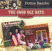 The Good Ole Days, Volume 7 CD   -     By: Dottie Rambo, The Singing Rambos