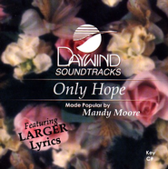 Only Hope, Accompaniment CD   -     By: Mandy Moore