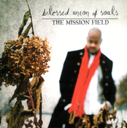 The Mission Field CD   -     By: Blessid Union of Souls