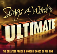 Songs 4 Worship Ultimate: The Greatest Praise & Worship Songs of All Time (2 CD's + DVD)  -