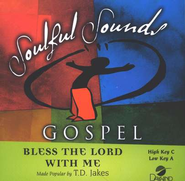 Bless The Lord With Me, Accompaniment CD   -     By: T.D. Jakes