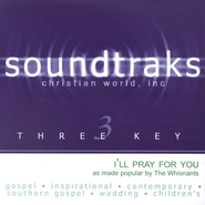 I'll Pray For You, Accompaniment CD   -     By: The Whisnants