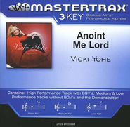 Anoint Me Lord, Accompaniment CD   -     By: Vicki Yohe