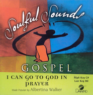 I Can Go to God In Prayer, Accompaniment CD   -     By: Albertina Walker