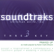 Prayed Up, Accompaniment CD   -     By: Karen Clark-Sheard