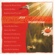 Joy & Purpose, Compact Disc [CD]   -     By: Various Artists