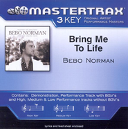 Bring Me To Life, Accompaniment CD   -     By: Bebo Norman