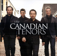 The Canadian Tenors CD   -     By: The Canadian Tenors