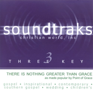 There Is Nothing Greater Than Grace, Accompaniment CD   -     By: Point of Grace
