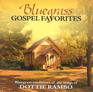 Bluegrass Gospel Favorites: Songs of Dottie Rambo CD   -     By: Porchlight Trio
