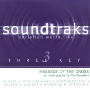 Message Of The Cross, Accompaniment CD   -     By: The Browders