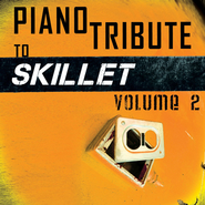 Skillet Piano Tribute, Volume 2   -