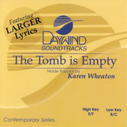 The Tomb Is Empty, Accompaniment CD   -     By: Karen Wheaton