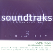 Come Home, Accompaniment CD   -     By: Luminate