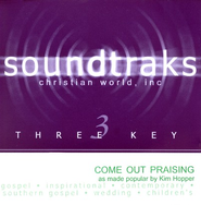 Come Out Praising, Accompaniment CD   -     By: Kim Hopper