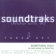 Something Holy, Accompaniment CD   -     By: Stellar Kart