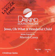 Jesus, Oh What A Wonderful Child, Accompaniment CD   -     By: Mariah Carey