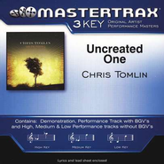 Uncreated One, Accompaniment CD   -     By: Chris Tomlin