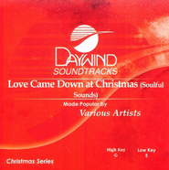Love Came Down at Christmas, Accompaniment CD   -     By: Various Artists
