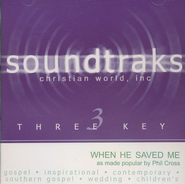 When He Saved Me, Accompaniment CD   -              By: Phil Cross